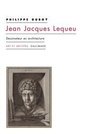 Jean Jacques Lequeu