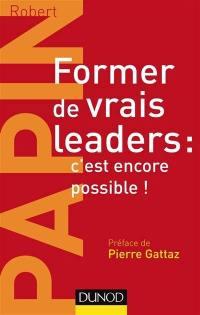 Former de vrais leaders