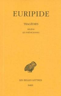 Tragédies. Volume 5, Hélène
