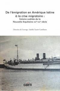 De l'émigration en Amérique latine à la crise migratoire