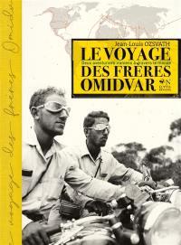 Le voyage des frères Omidvar