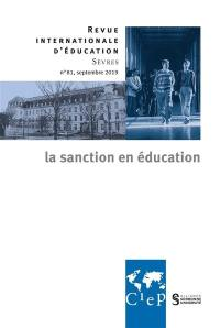Revue internationale d'éducation. n° 81, La sanction en éducation