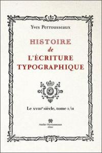 Le XVIIIe siècle. Volume 1,