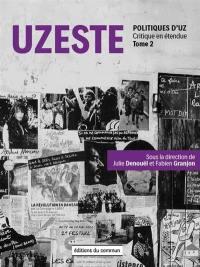 Politiques d'UZ. Volume 2, Uzeste