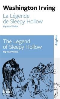 La légende de Sleepy Hollow; The legend of Sleepy Hollow; Suivi de Rip Van Winkle; Rip Van Winkle