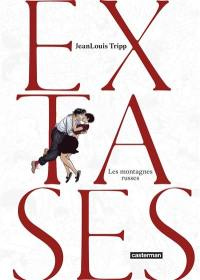 Extases. Volume 2, Les montagnes russes