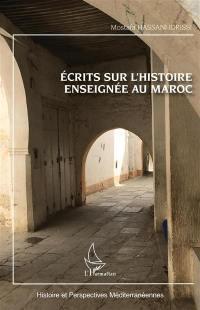 Ecrits sur l'histoire enseignée au Maroc