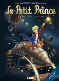 Le Petit Prince. Volume 5, La planète de l'Astronome
