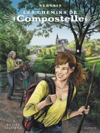 Les chemins de Compostelle. Volume 1, La petite licorne