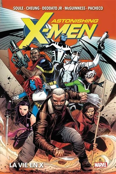 Astonishing X-Men, La vie en X