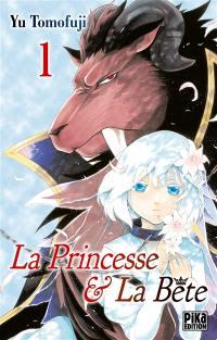 La princesse & la bête. Volume 1,