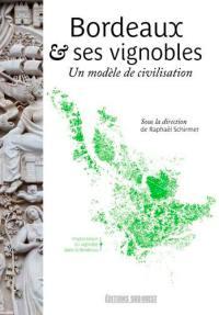 Bordeaux et ses vignobles