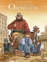 Le train des orphelins. Volume 2,