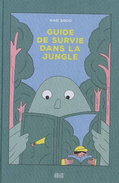 Guide de survie dans la jungle