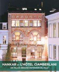 Hankar et l'hôtel Ciamberlani