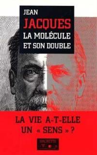 La Molécule et son double