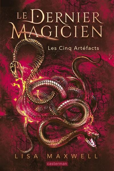 Le dernier magicien. Volume 2, Les cinq artéfacts