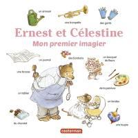 Les imagiers d'Ernest et Célestine. Ernest et Célestine : mon premier imagier