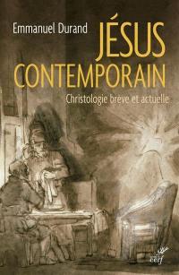 Jésus contemporain