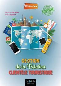 Gestion de la relation clientèle touristique, BTS tourisme