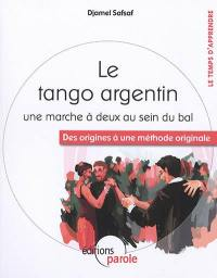 Le tango argentin, une marche à deux au sein du bal