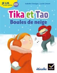 Tika et Tao, Boules de neige : je lis à mon rythme CE1