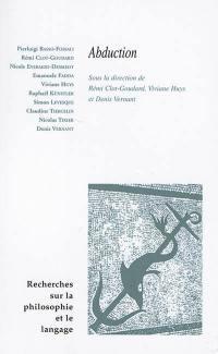 Recherches sur la philosophie et le langage. n° 34, Abduction