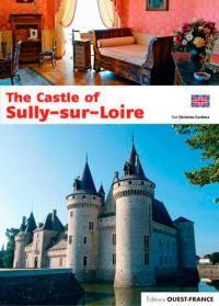The castle of Sully-sur-Loire