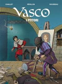 Vasco. Volume 28, I pittori