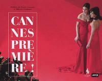 Cannes première !
