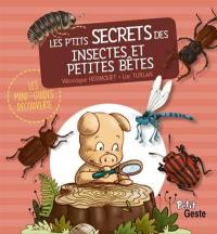 Les p'tits secrets des insectes et des petites bêtes