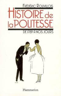 Histoire de la politesse de la Révolution à nos jours