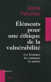 Eléments pour une éthique de la vulnérabilité