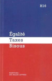 Egalité, taxes, bisous
