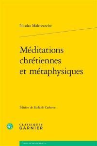 Méditations chrétiennes et métaphysiques