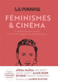 La poudre. Volume 2, Féminismes & cinéma