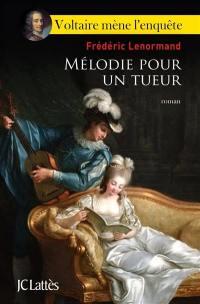 Voltaire mène l'enquête, Mélodie pour un tueur