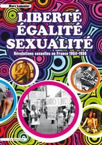 Liberté, égalité, sexualité