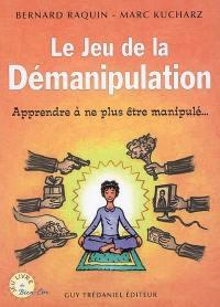 Le jeu de la démanipulation