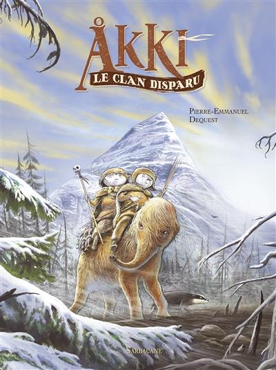 Akki. Volume 1, Le clan disparu