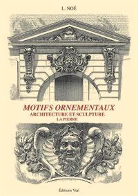 Motifs ornementaux, Pierre