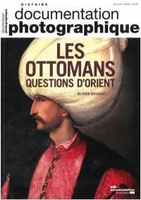 Documentation photographique (La), Les Ottomans