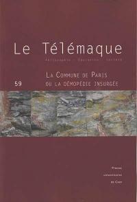 Télémaque (Le). n° 59, La Commune de Paris ou La démopédie insurgée