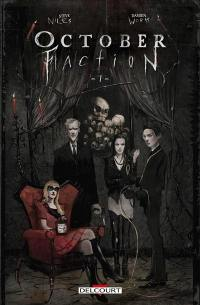 October faction. Volume 1,