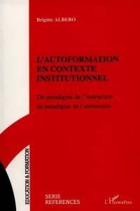L'autoformation en contexte institutionnel