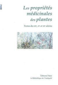Traités sur les propriétés médicinales des plantes