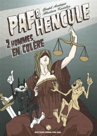 Paf & Hencule. Volume 2, 2 hommes en colère