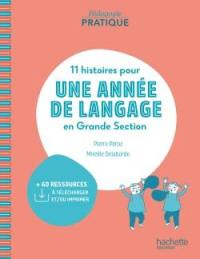 11 histoires pour 1 année de langage en grande section