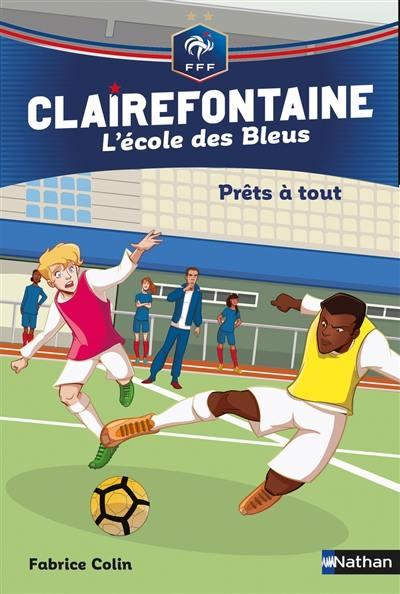Clairefontaine. Volume 5, Prêts à tout