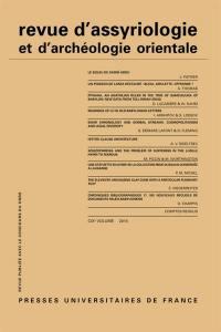 Revue d'assyriologie et d'archéologie orientale. n° 109,